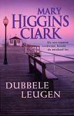 Mary Higgins Clark - Dubbele leugen
