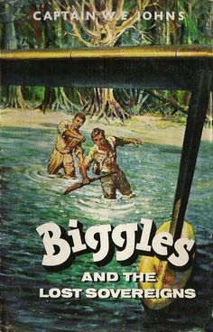 Information for the 1964 Biggles book 'Biggles and the Lost Sovereigns' Book Cover Art, Book Covers, Scott Thompson, Good Books, My Books, Air Space, Gray Matters, Books For Boys, Little My