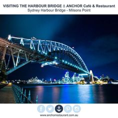 Visiting the Sydney Harbour Bridge  ANCHOR Cafe & Restaurant under the Sydney Harbour Bridge at Milsons Point for LUNCH or DINNER - Taste the difference! #anchor #anchorcafe #anchorrestaurant #anchorestaurant #milsonspoint #kirribilli #lavenderbay #northsydney #northshore #mosman #bradfieldpark #kirribillimarkets #sydney #australia #sydneyharbour #sydneyharbourbridge #sydneylunapark #sydneyrestaurants #sydneycafes #restaurants #cafes #pizza #pasta #salad #dessert #icecream #affogato #liquor…