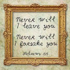 REDE MISSIONÁRIA: NEVER WILL I LEAVE YOU (HEBREWS 13:5)