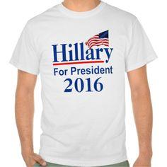 Hillary For President 2016 T Shirt