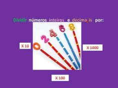 Dividir numeros inteiros e nmeros decimais por 10,   100 e 1000