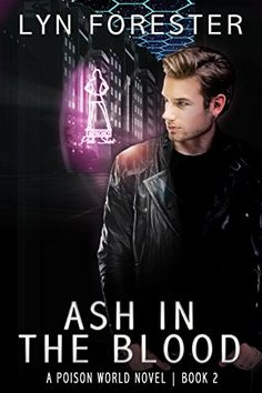 Ash in the Blood (Poison World Book 2) by Lyn Forester https://www.amazon.com/dp/B06VSSRWCD/ref=cm_sw_r_pi_dp_x_4R1-yb34RKCBW