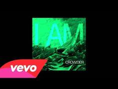 ▶ Crowder - I Am (Audio) - YouTube
