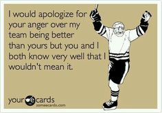 my hockey team is better than yours Flyers Hockey, Hockey Memes, Hockey Quotes, Blackhawks Hockey, Chicago Blackhawks, Hockey Players, Funny Hockey, Hockey Boards, Red Wings Hockey