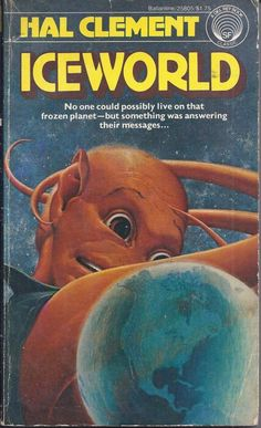 BB Oct. 1977. Number 25805_Iceworld by Hal Clement and cover by Van Dongen. Scotty's Galactic Database of Books