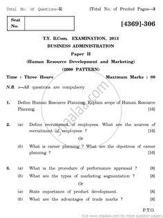 Business Administration-Human Resource Development and Marketing 2008 Pattern - 2013 April - Commerce  TYBCom - University Exam - University...