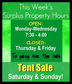 The 5th Annual Tent Sale is almost here! Be sure to check out when we're open this week, as we are busy getting ready!  We will be open for regular hours Monday-Wednesday  Closed for Tent Sale Prep Thursday & Friday  The Tent Sale is this Saturday & Sunday!