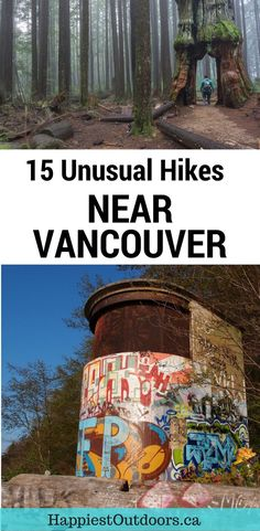 15 Unusual Hikes Near Vancouver, BC, Canada. Weird hikes in Vancouver. Vancouver hiking trails with interesting destinations. Hiking in Vancouver.