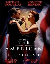 """The American President (1995) Comedy-drama about a widowed U.S. president and a lobbyist who fall in love. It's all above-board, but """"politics is perception"""" and sparks fly anyway. Michael Douglas, Annette Bening, Martin Sheen...17a"""