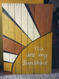 Pallet sign you are my sunshine