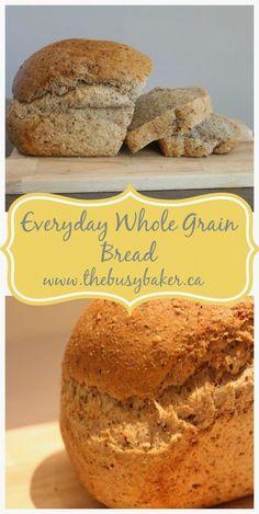Everyday Whole Grain Bread - Dessert Bread Recipes Artisan Bread Recipes, Sandwich Bread Recipes, Bread Maker Recipes, Healthy Bread Recipes, Yeast Bread Recipes, Baking Recipes, Whole Food Recipes, 9 Grain Bread Recipe, Whole Wheat Bread Recipe Vegan