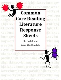 Common Core Literature Response Sheets for Reader's Workshop in Second Grade:This ten page packet includes one student reading response sheet f...