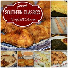 Southern Favorites and Classic Old Fashioned Southern Recipes from Deep South Dish.