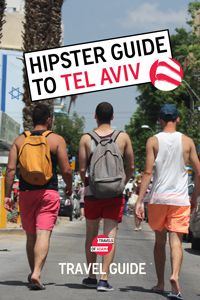 Tel Aviv - Free travel guide to the Middle East's coolest city <3