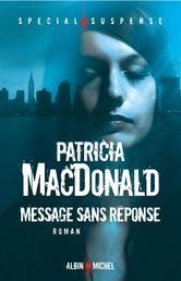 Message sans réponse ebook by Patricia MacDonald