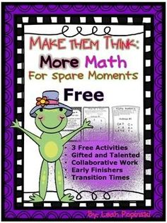 FREE Early Finishers and Gifted Math Challenges: These three tasks will keep your fast finishers engaged and challenged. The tasks can be used in centers, as a packet, or in small group. Challenges are focused on Common Core Mathematical Practices and Texas TEKS Mathematical Process Standards.