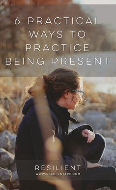 There are a lot of amazing benefits to being more present and mindful, but one of my favorites is this: you're not missing the beauty and joy of the present moment.  Here are 6 practical ways to practice being present.