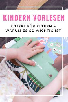 Kindern vorlesen: 8 Tipps für das Vorlesen für Kinder und warum es so wichtig ist Baby Led Weaning, Newborn Essentials, Baby Kids, Life, Babys, Parents, Read Aloud Books, Learn To Read, Knowledge