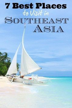 Seven Best Places to Visit in Southeast Asia - #travel #traveltips #southeastasia
