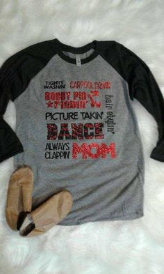 Dance Mom Glitter Raglan Shirt/ Woman/ Shirt/ Dance/ Mom/ Raglan/ T-shirt/ Sparkle/ Bling/ Women Sale by:BeanieBopShopcustomer out of 5 stars Drill Team Pictures, Dance Moms, Dance Recital, Dance Mom Shirts, Dance Team Gifts, Glitter Shirt, Dance Stuff, Sports Mom, Raglan Shirts