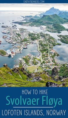 Svolvaer Floya Hike Lofoten Islands babies flight hotel restaurant destinations ideas tips Cool Places To Visit, Places To Travel, Travel Destinations, Places To Go, Lofoten, Jotunheimen National Park, Glamping, Norway Fjords, Visit Norway