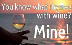 Wine Memes on Rhyming Words Rose And Toes