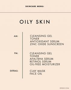 Skincare Menu: Oily/Acne-Prone Skin