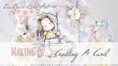 ♥ DeeDee's Card Art ♥ Making Of Video - Spring is in the Air