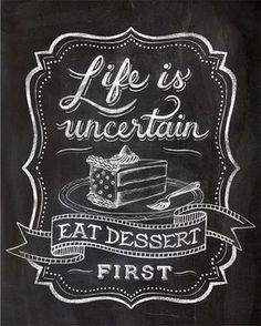 Chalk art chalkboard lettering calligraphy Cafe art dining room art quote art eat Dessert cake food quote 8 x 10 11 x 14 12 x 16 Art art Cafe cake calligraphy Chalk Chalk art quotes chalkboard Dessert dining eat food lettering quote room Chalkboard Typography, Blackboard Art, Chalk Lettering, Chalkboard Designs, Kitchen Chalkboard Quotes, Chalkboard Border, Chalkboard Writing, Kitchen Quotes, Chalkboard Paint