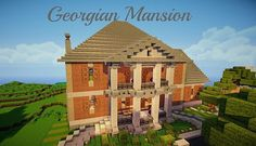 Minecraft Georgian Mansion