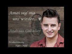 ♥ Amoi seg' ma uns wieder ~ Andreas Gabalier Lyrics ♥ - YouTube