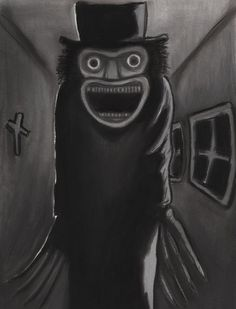 The Babadook by charcoalman. It could be in a word or a look but you can never get rid of the Bubadook.