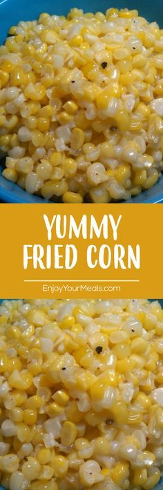 Yummy fried corn - Enjoy Your meal Corn Recipes, Side Dish Recipes, Vegetable Recipes, Great Recipes, Vegetarian Recipes, Dinner Recipes, Cooking Recipes, Healthy Recipes, Recipies