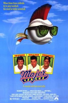 Charlie Sheen, Tom Berenger & Corbin Bernsen Cast Signed Major League Movie Poster w/Taylor, Dorn (Slightly Damaged), Green Iconic Movie Posters, Iconic Movies, Hd Movies, Movies To Watch, Movies Online, Movie Tv, Classic Movies, Comedy Movies, Film Online