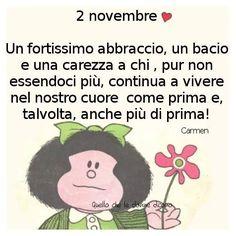 Italian Quotes, Snoopy, My Dad, Mamma, Grandparents, Death, Calendar, November 2, Quote