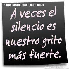 Grito más fuerte: Silencio.