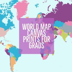 World map canvas prints for grads available from Cornerstone Impressions World Map Canvas, Digital Signage, Digital Prints, Canvas Prints, Quotes, Art, Fingerprints, Qoutes, Craft Art