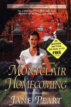 A Montclair Homecoming (Brides of Montclair, Book 15) by Jane Peart, http://www.amazon.com/dp/0310671612/ref=cm_sw_r_pi_dp_F.g2qb09G2YAK