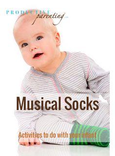 Productive Parenting: Preschool Activities - Musical Socks - Late Infant Activities