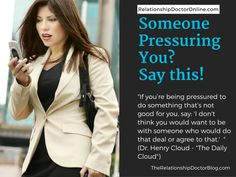 Feeling pressured?  Say this!