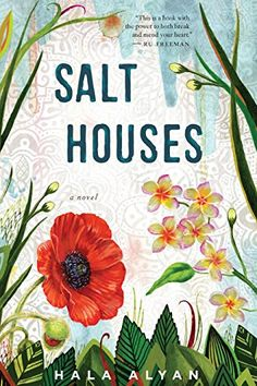 Love to read books about history? All bookworms won't be able to put down these great historical novels, including Salt Houses by Hala Alywan.