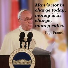 ~ Pope Francis