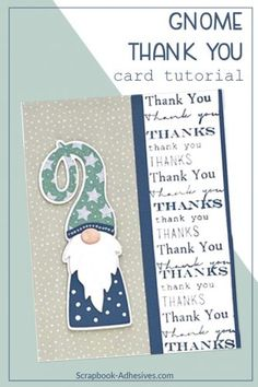 Paper piecing and die cutting are simple with Adhesive Sheets. The die cut and paper pieced gnome on this stamped … Cute Thank You Cards, Cool Cards, Diy Cards, Origami Templates, Box Templates, Paper Piecing, Tutorial Scrapbook, Christmas Paper Crafts, Animal Cards