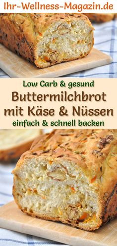 Low Carb Buttermilchbrot mit Käse und Nüssen - gesundes Rezept zum Brot backen - Düşük karbonhidrat yemekleri - Las recetas más prácticas y fáciles Nut Recipes, Low Carb Recipes, Bread Recipes, Baking Recipes, Dessert Recipes, Healthy Recipes, Law Carb, Buttermilk Bread, Banana Bread