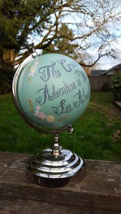Hand Painted Adventure Globe,Hand Painted Globe,Nursery Globe,Wedding Globe,Guestbook Globe,Travel Nursery,Quote Globe,personalized globe by RobbinsNestNursery on Etsy https://www.etsy.com/listing/268899579/hand-painted-adventure-globehand-painted