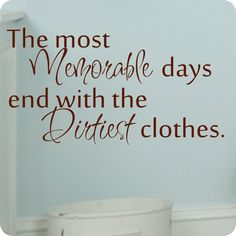 AmazonSmile: The Most Memorable Days End with the Dirtiest Clothes-on Sale Laundry Room Vinyl Wall Decals (20x30, black): Home & Kitchen