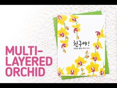 Video+Giveaway : Three Cards w/ Oriental Orchid Korean Stamp Set | Mayholic in Crafts