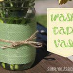 Easy DIY Washi Tape Mason Jar Vase.