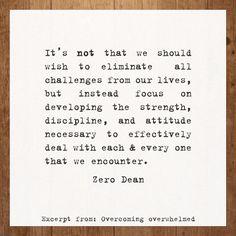 Excerpt from: Overcoming overwhelmed  #zerosophy